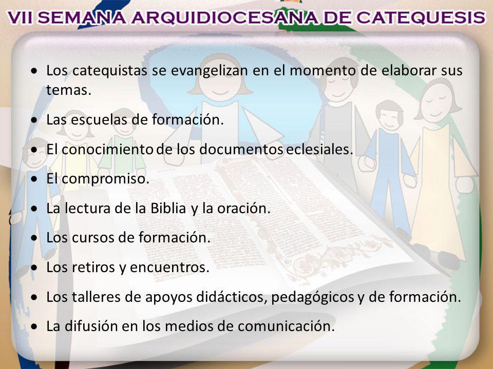 Los catequistas se evangelizan en el momento de elaborar sus temas.