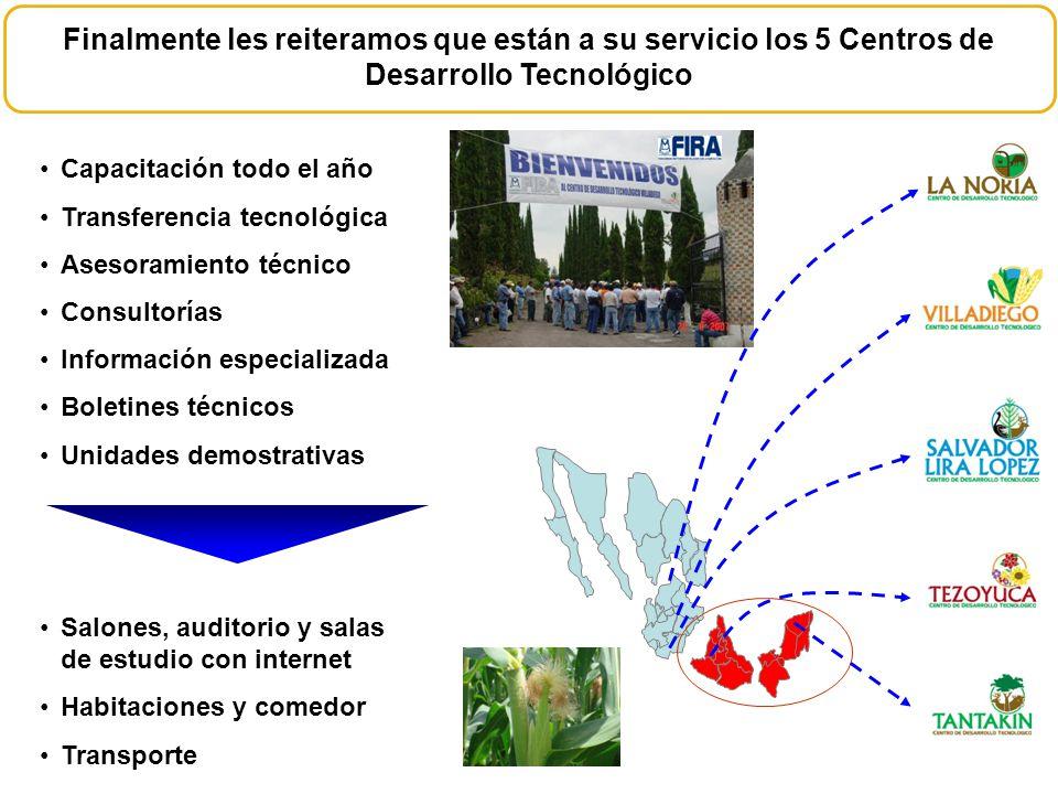 Finalmente les reiteramos que están a su servicio los 5 Centros de Desarrollo Tecnológico