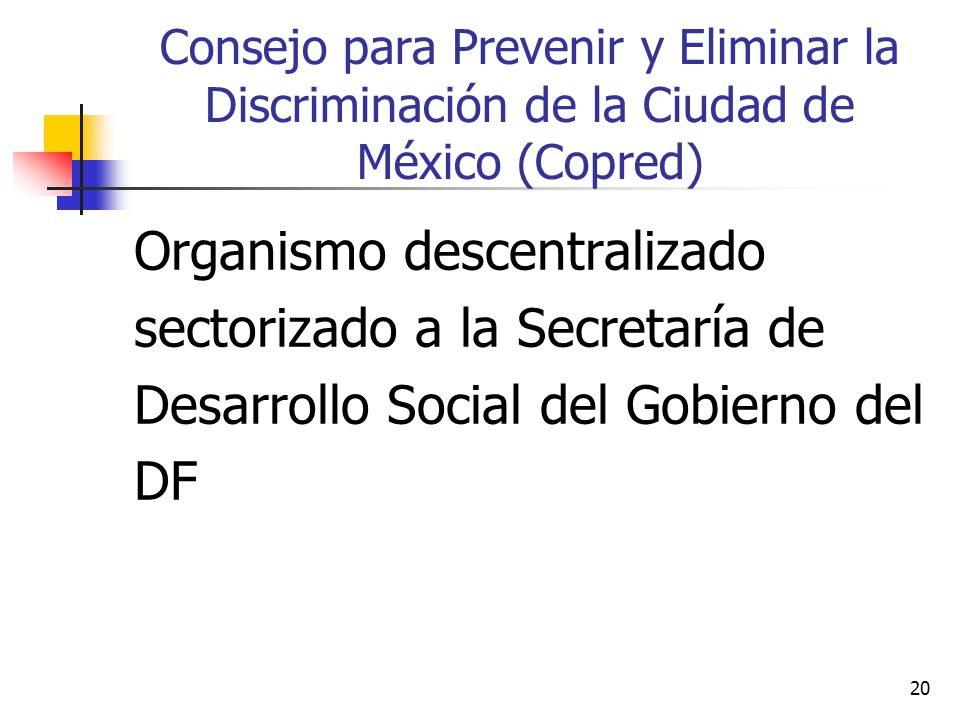 Consejo para Prevenir y Eliminar la Discriminación de la Ciudad de México (Copred)