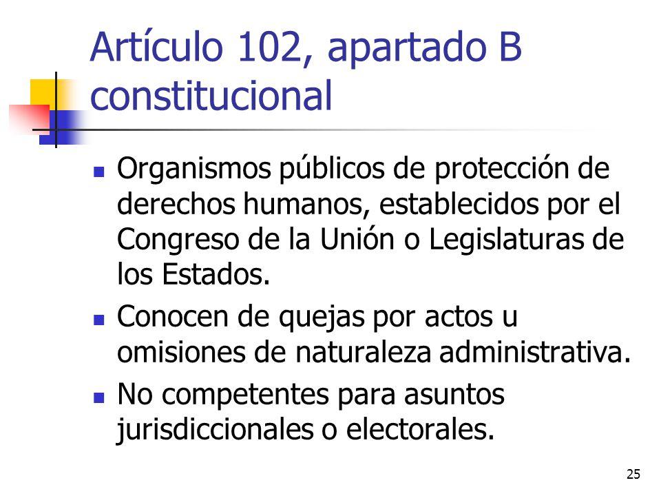 Artículo 102, apartado B constitucional