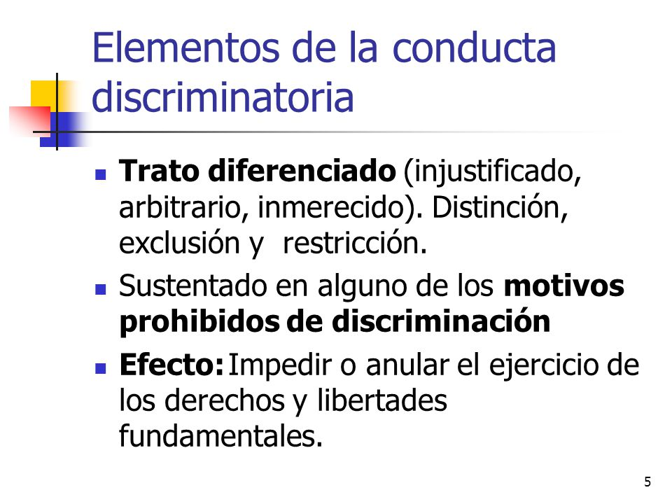 Elementos de la conducta discriminatoria