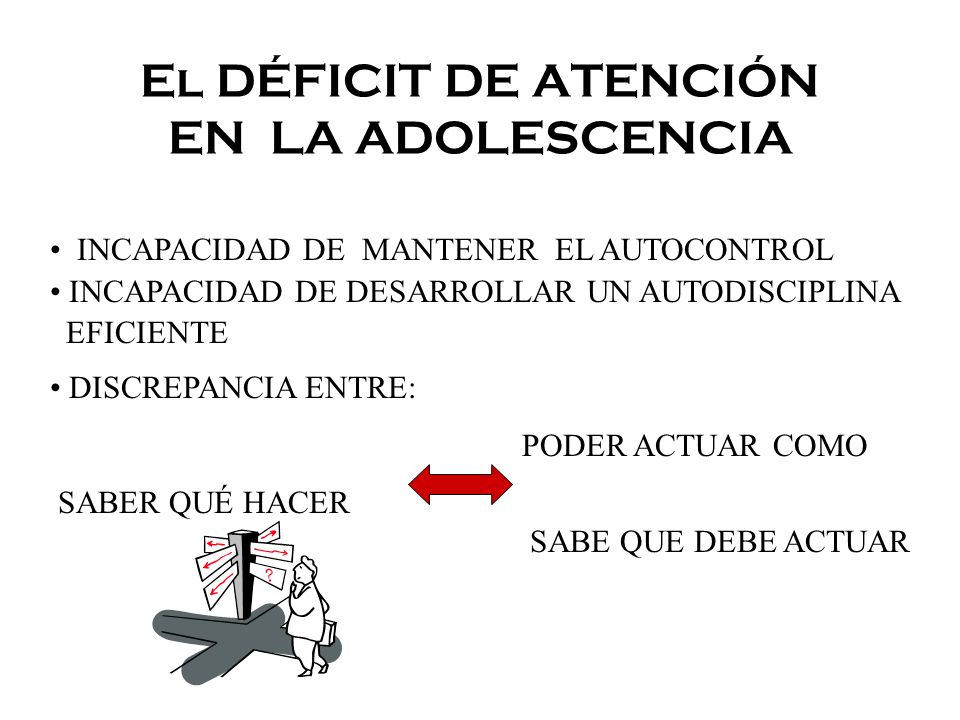 El DÉFICIT DE ATENCIÓN EN LA ADOLESCENCIA