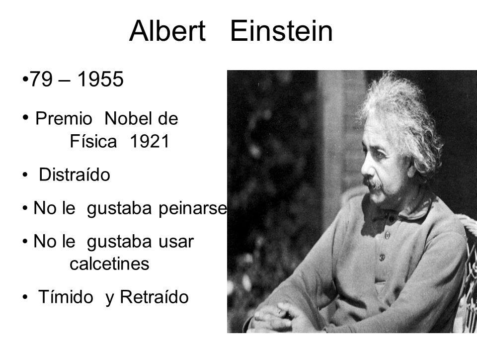 Albert Einstein 79 – 1955 Premio Nobel de Física 1921 Distraído