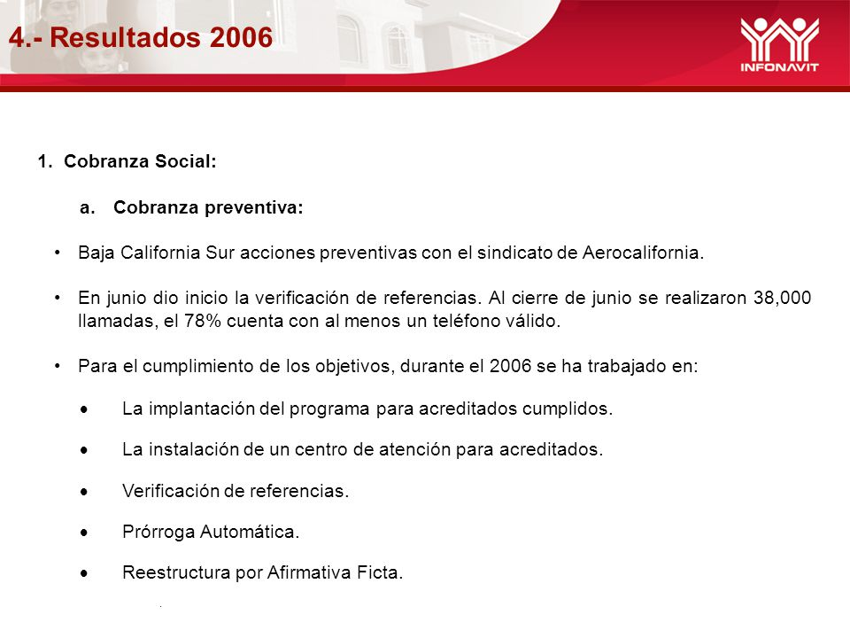 4.- Resultados 2006 Cobranza Social: Cobranza preventiva: