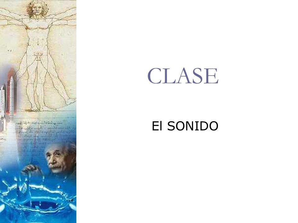 CLASE El SONIDO