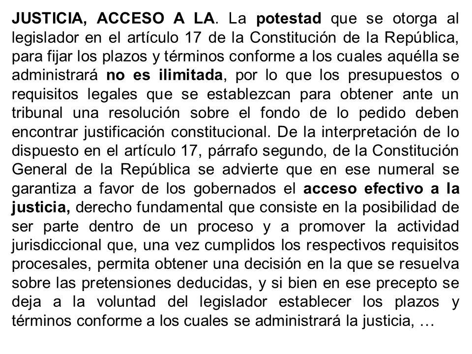 JUSTICIA, ACCESO A LA.