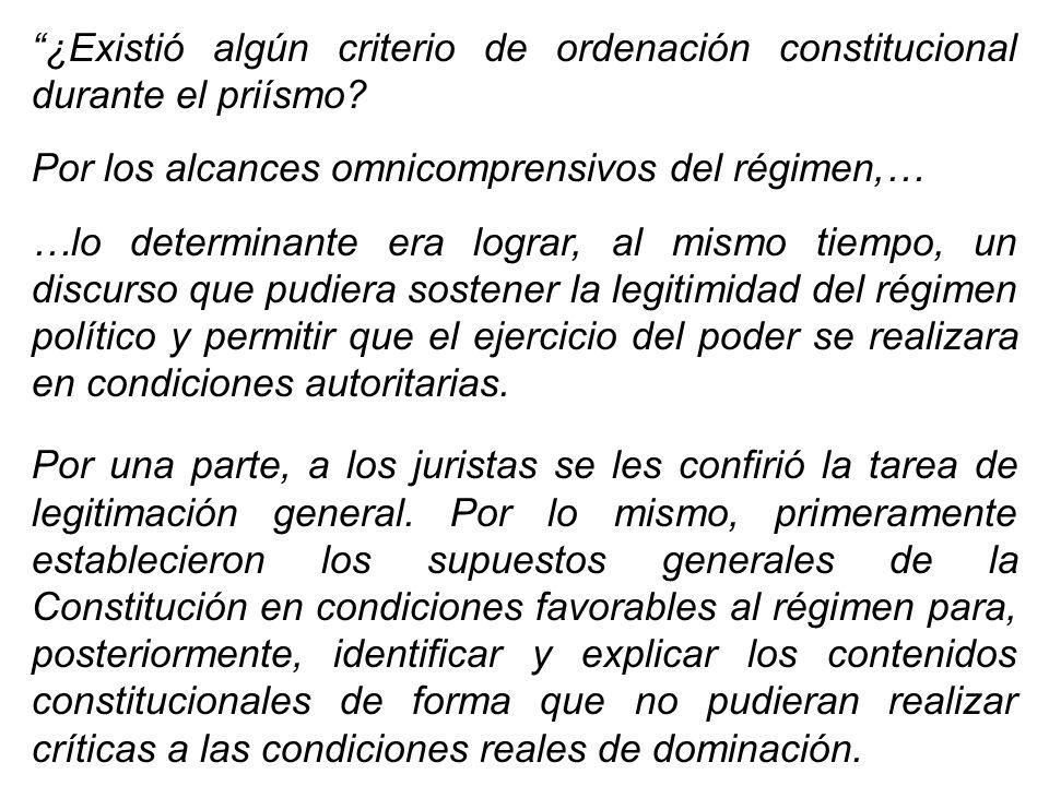 ¿Existió algún criterio de ordenación constitucional durante el priísmo