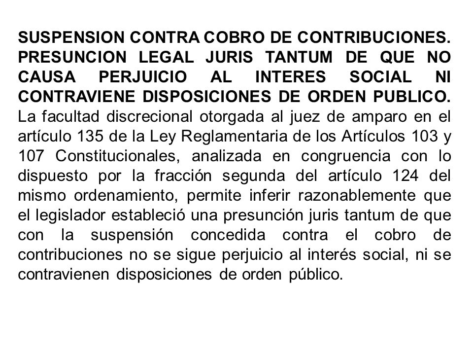 SUSPENSION CONTRA COBRO DE CONTRIBUCIONES