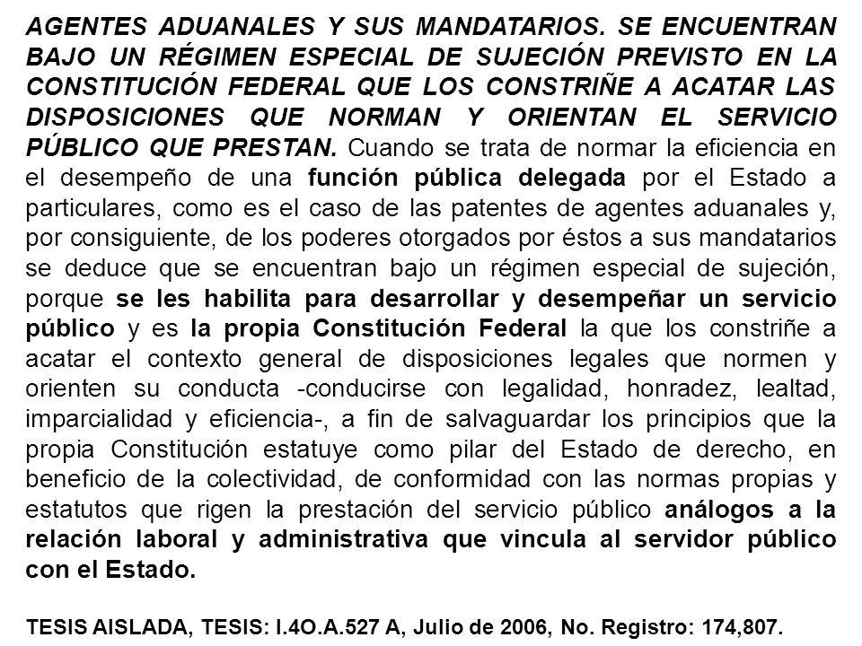 AGENTES ADUANALES Y SUS MANDATARIOS