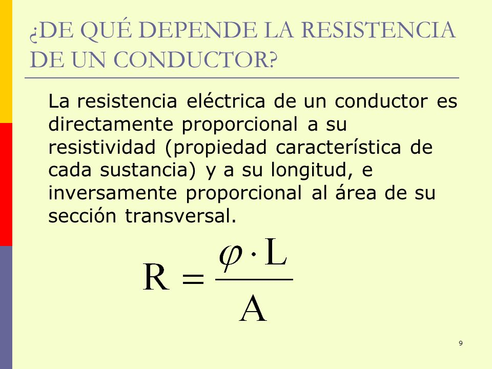 ¿DE QUÉ DEPENDE LA RESISTENCIA DE UN CONDUCTOR