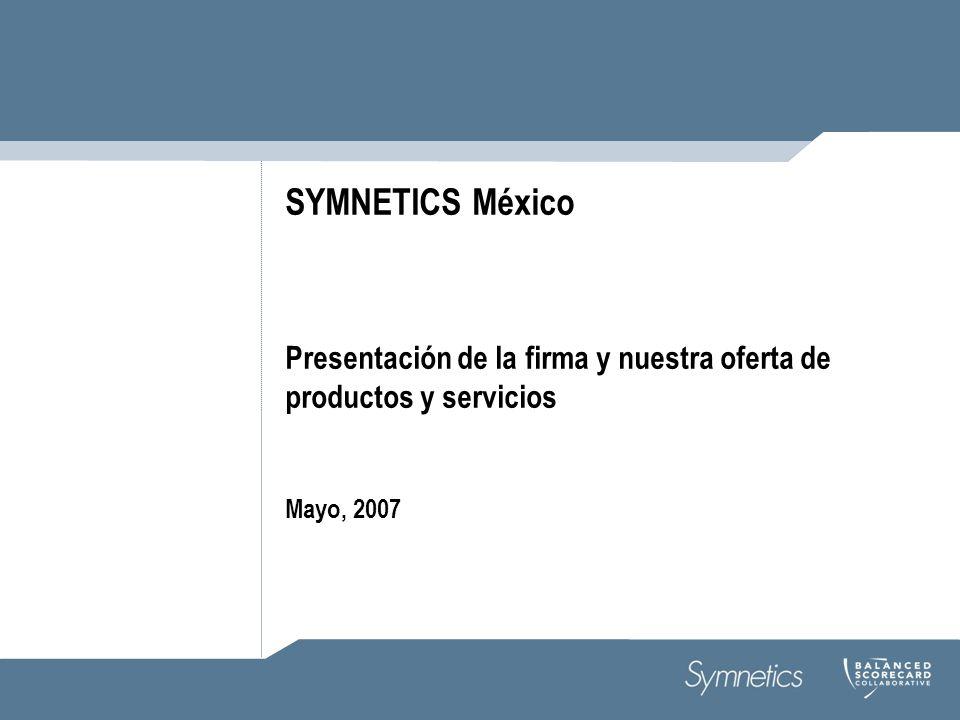 SYMNETICS México Presentación de la firma y nuestra oferta de productos y servicios