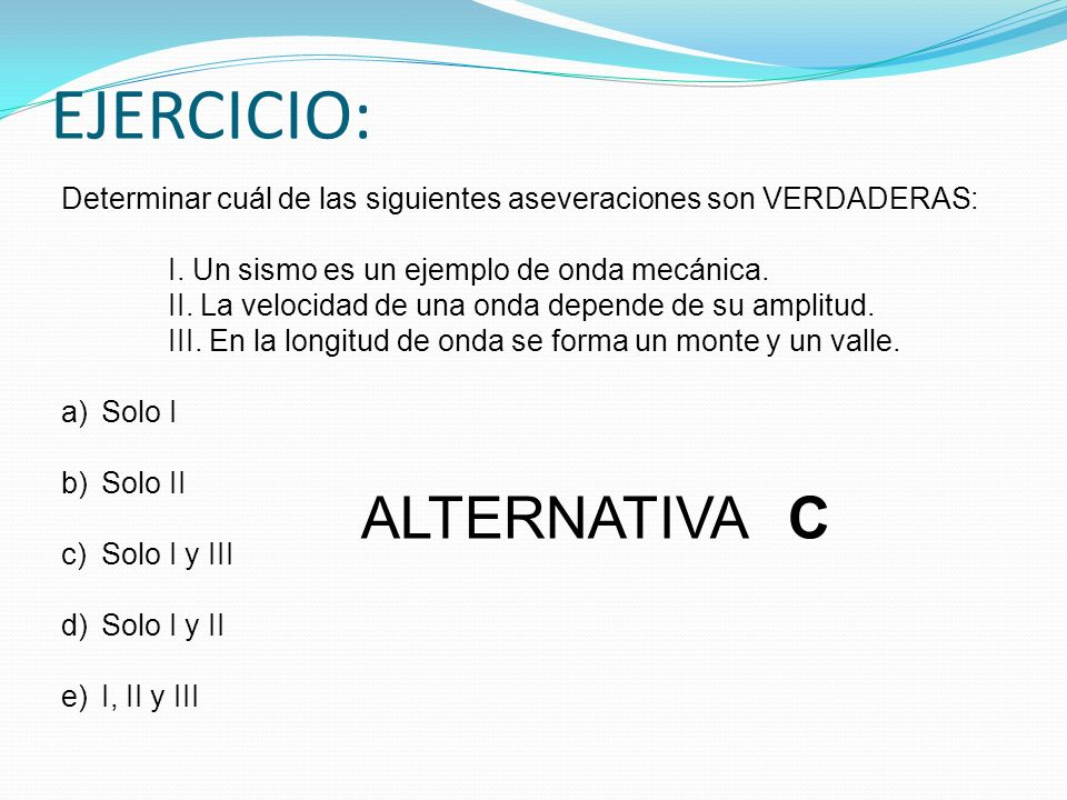 EJERCICIO: ALTERNATIVA C