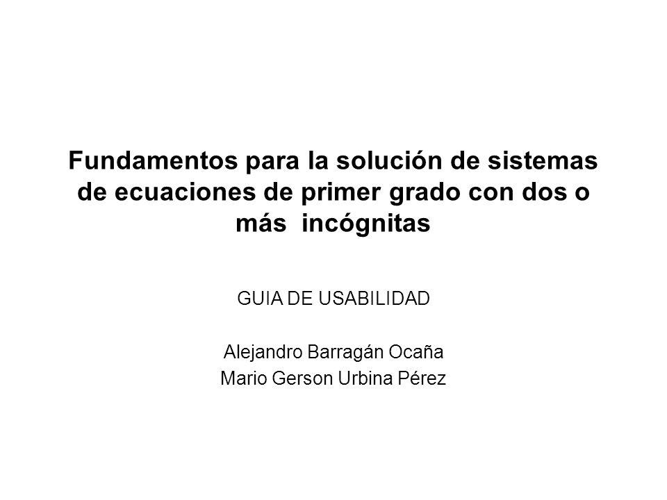 GUIA DE USABILIDAD Alejandro Barragán Ocaña Mario Gerson Urbina Pérez