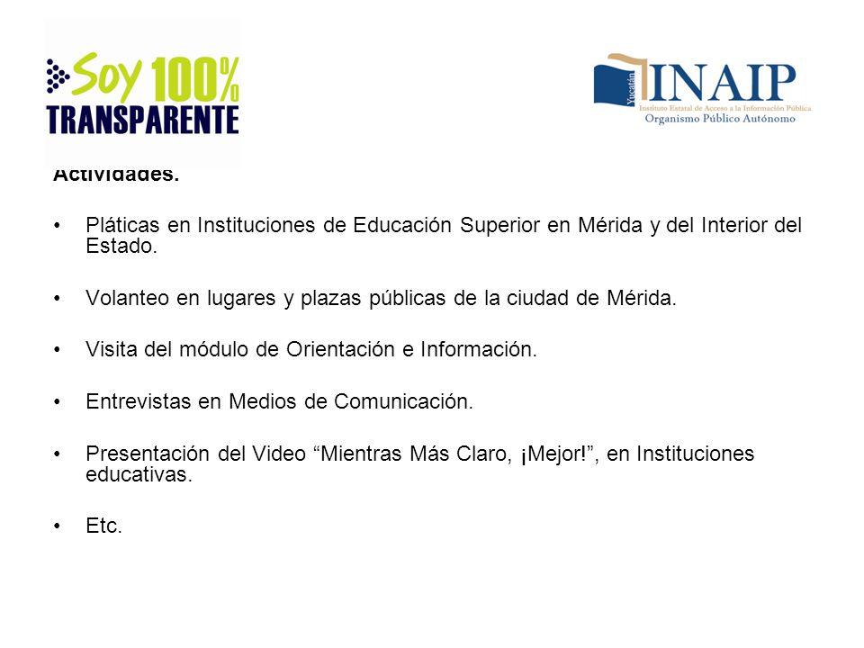 Actividades. Pláticas en Instituciones de Educación Superior en Mérida y del Interior del Estado.