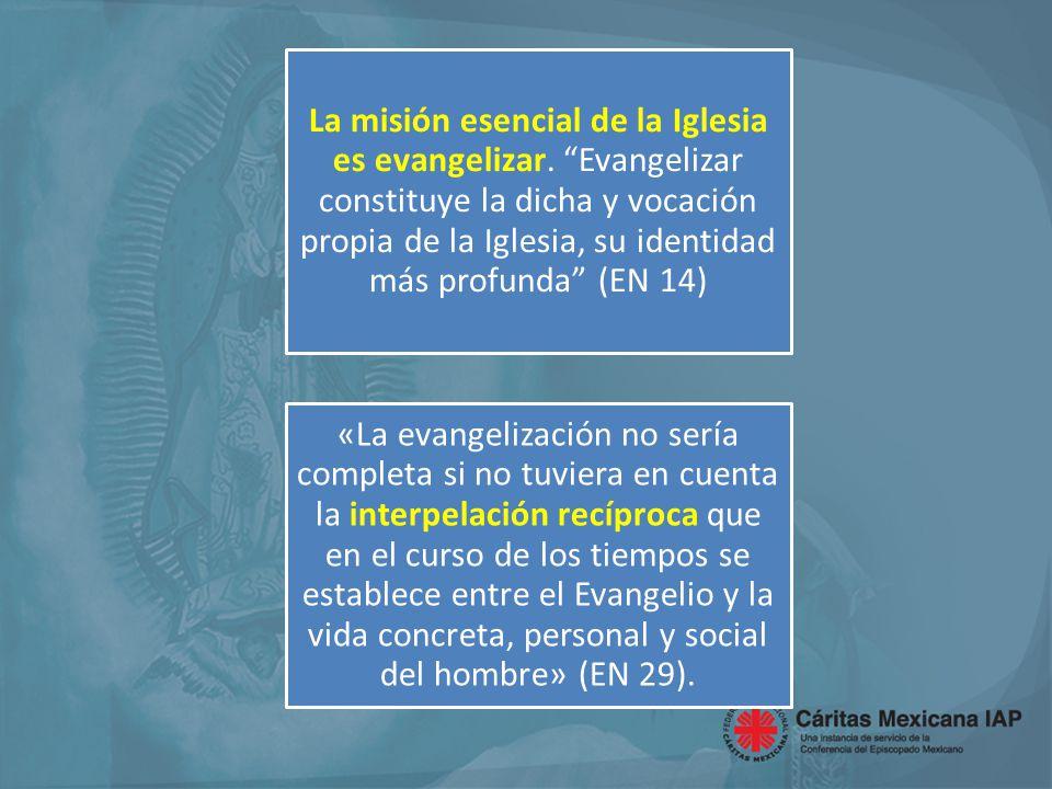 La misión esencial de la Iglesia es evangelizar