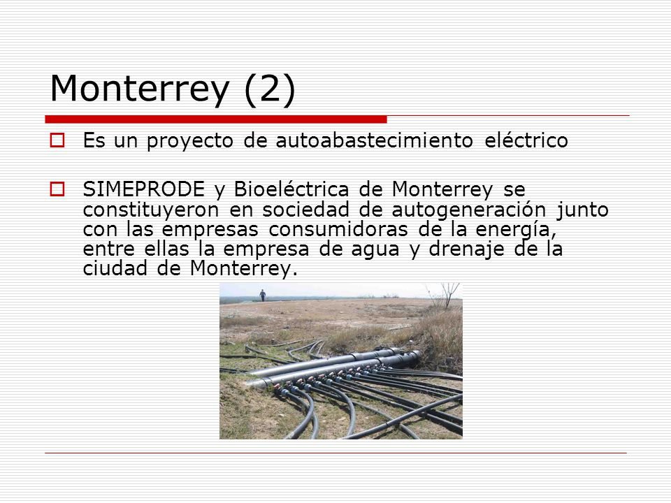 Monterrey (2) Es un proyecto de autoabastecimiento eléctrico