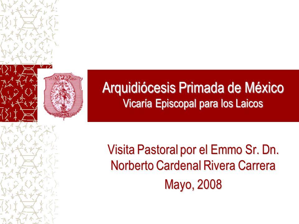 Arquidiócesis Primada de México Vicaría Episcopal para los Laicos