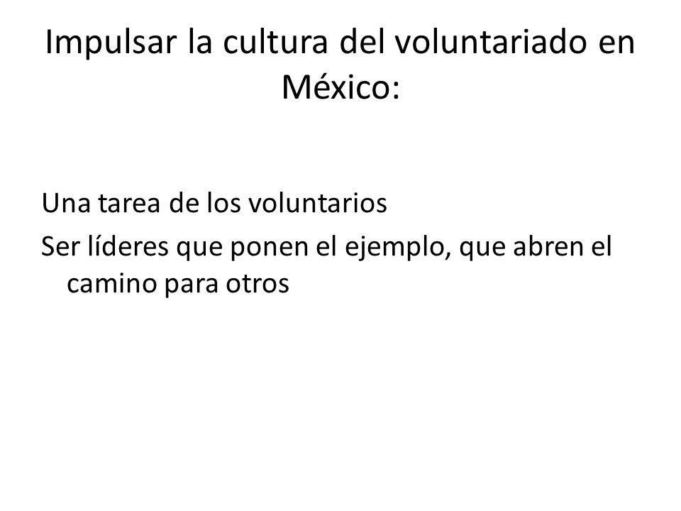 Impulsar la cultura del voluntariado en México: