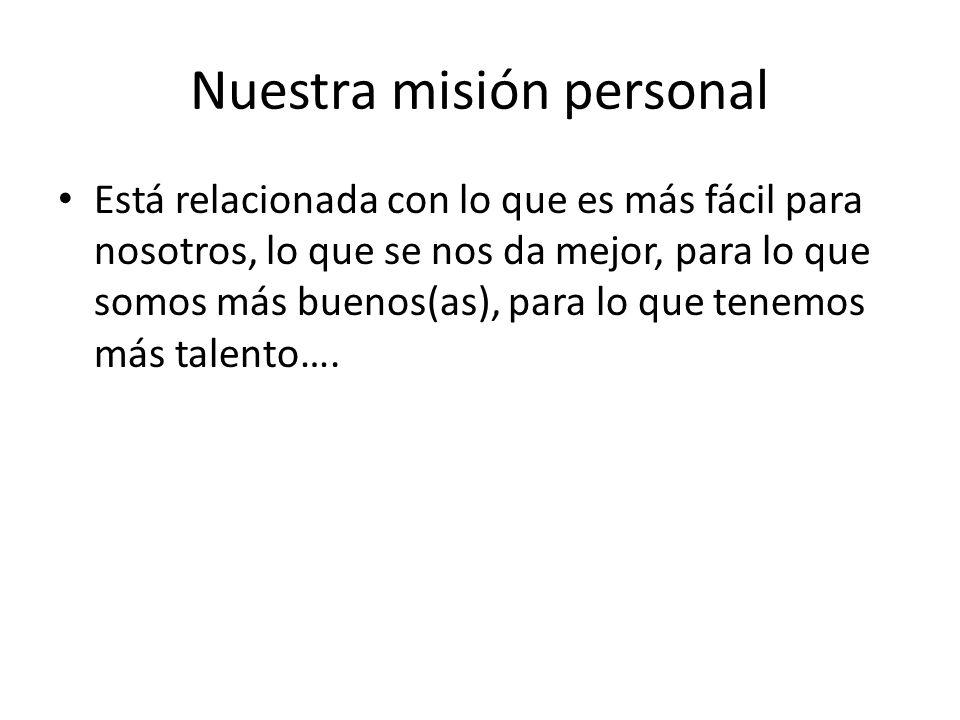 Nuestra misión personal