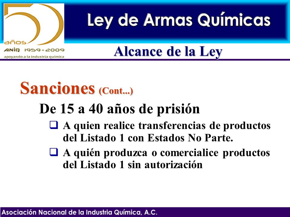 Sanciones (Cont...) Alcance de la Ley De 15 a 40 años de prisión