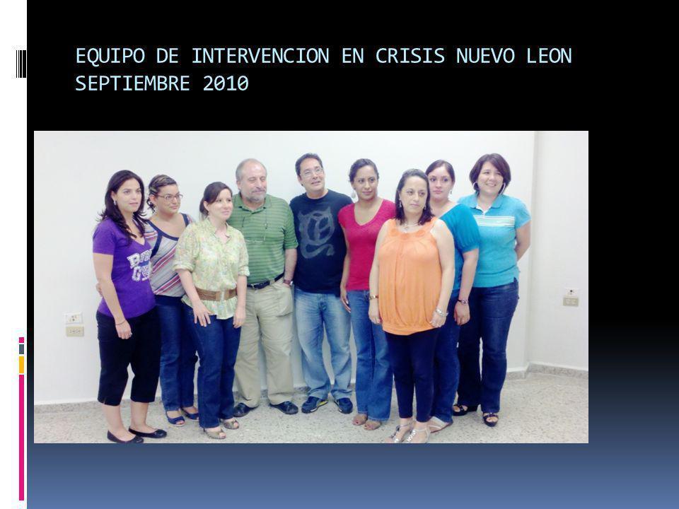 EQUIPO DE INTERVENCION EN CRISIS NUEVO LEON SEPTIEMBRE 2010