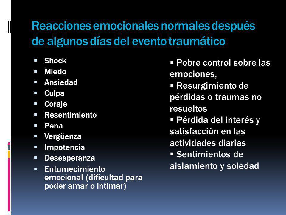 Reacciones emocionales normales después de algunos días del evento traumático