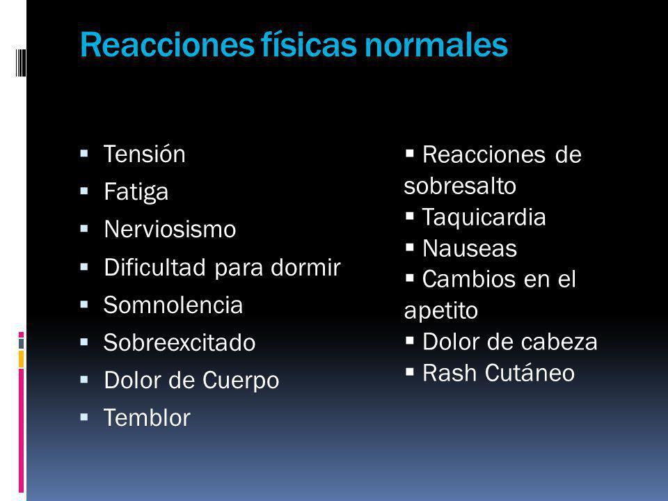 Reacciones físicas normales