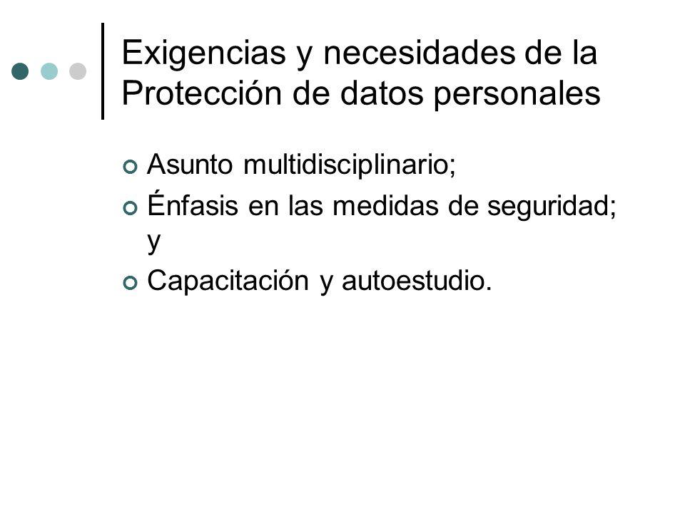 Exigencias y necesidades de la Protección de datos personales