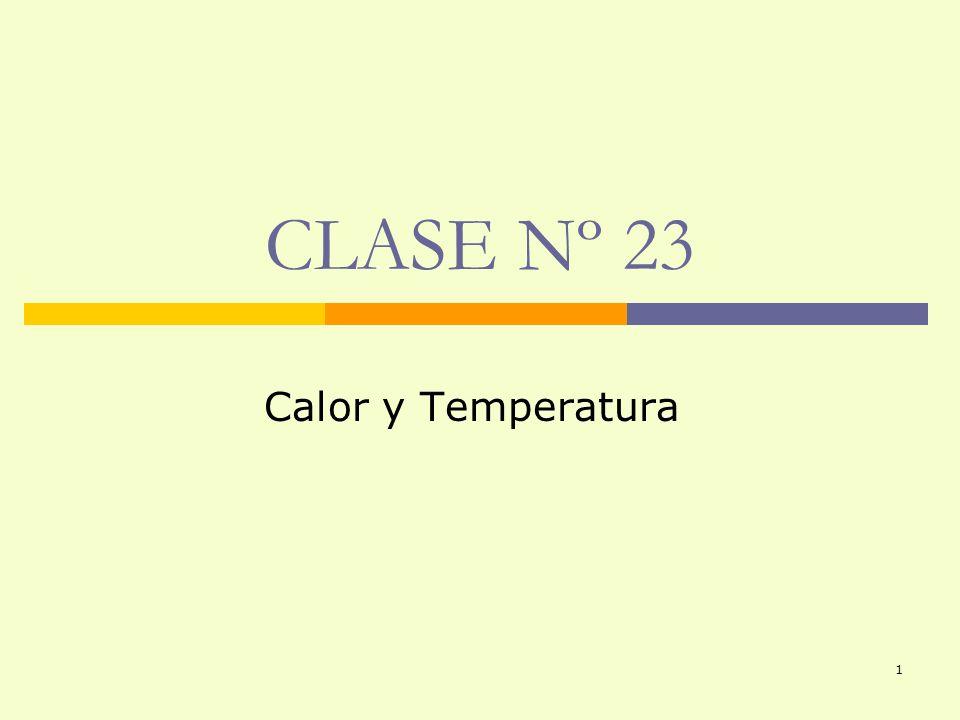 CLASE Nº 23 Calor y Temperatura