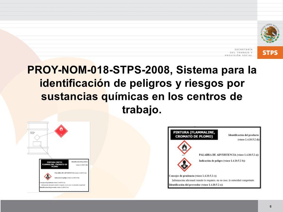 PROY-NOM-018-STPS-2008, Sistema para la identificación de peligros y riesgos por sustancias químicas en los centros de trabajo.