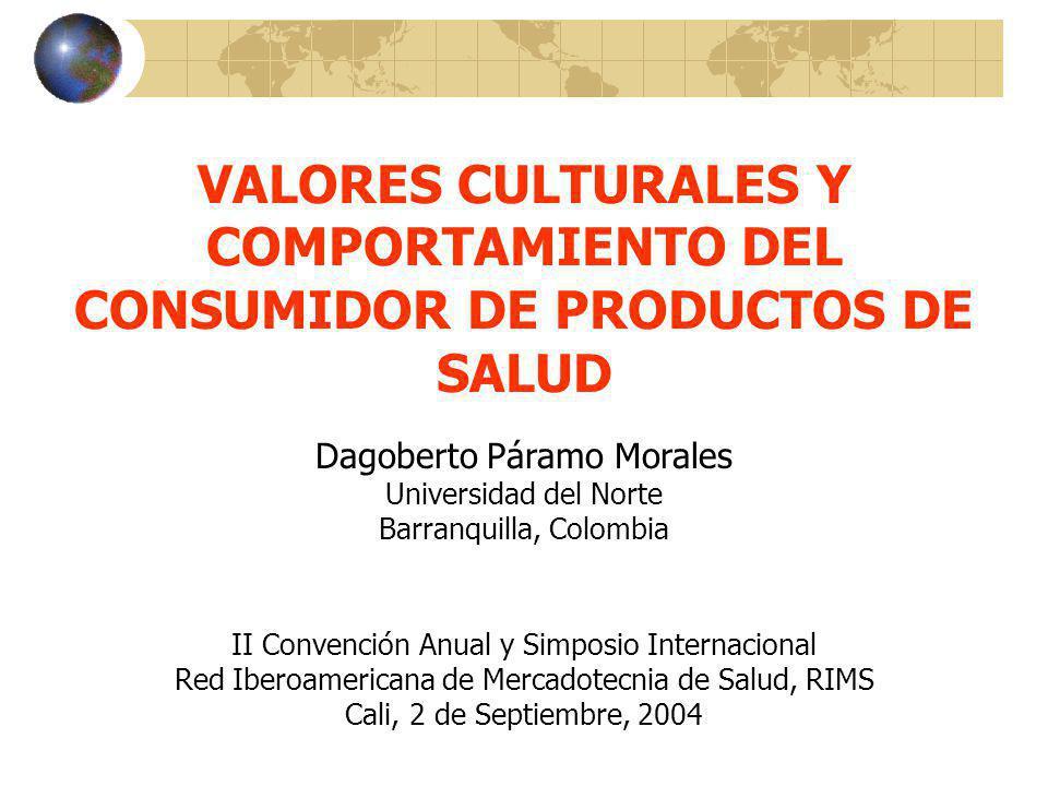 VALORES CULTURALES Y COMPORTAMIENTO DEL CONSUMIDOR DE PRODUCTOS DE SALUD