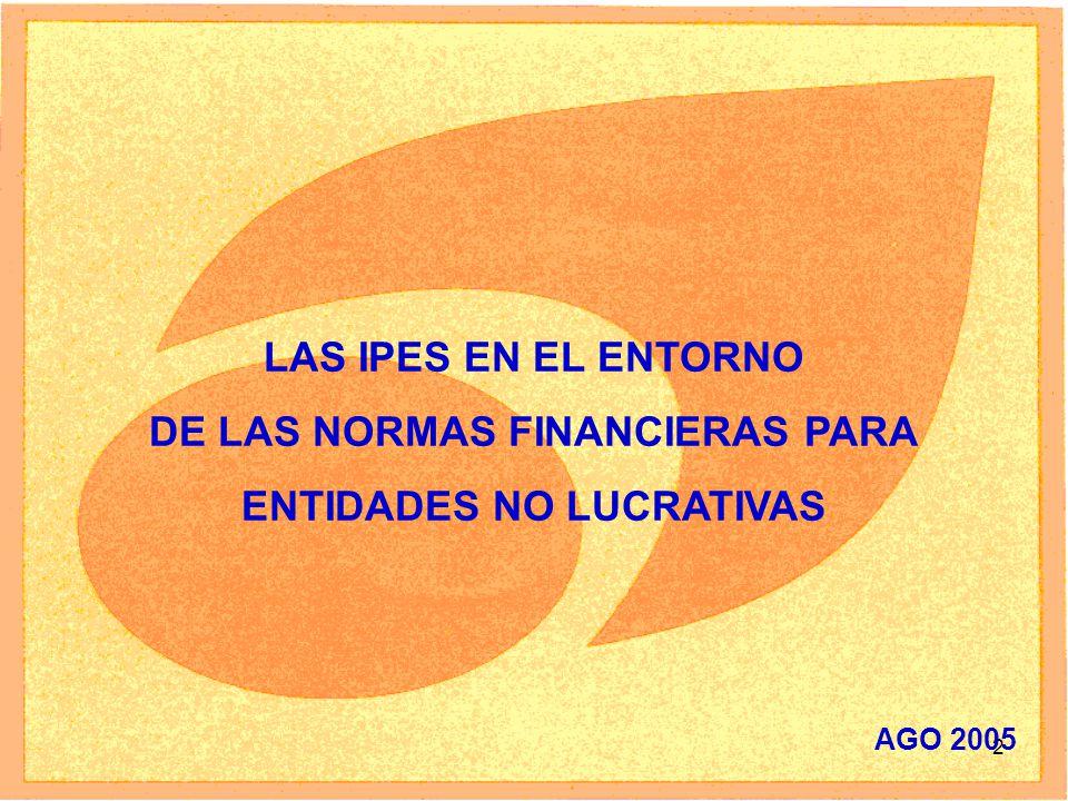 DE LAS NORMAS FINANCIERAS PARA ENTIDADES NO LUCRATIVAS