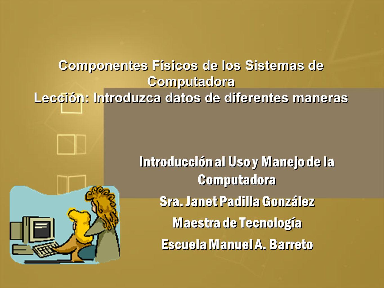 Introducción al Uso y Manejo de la Computadora