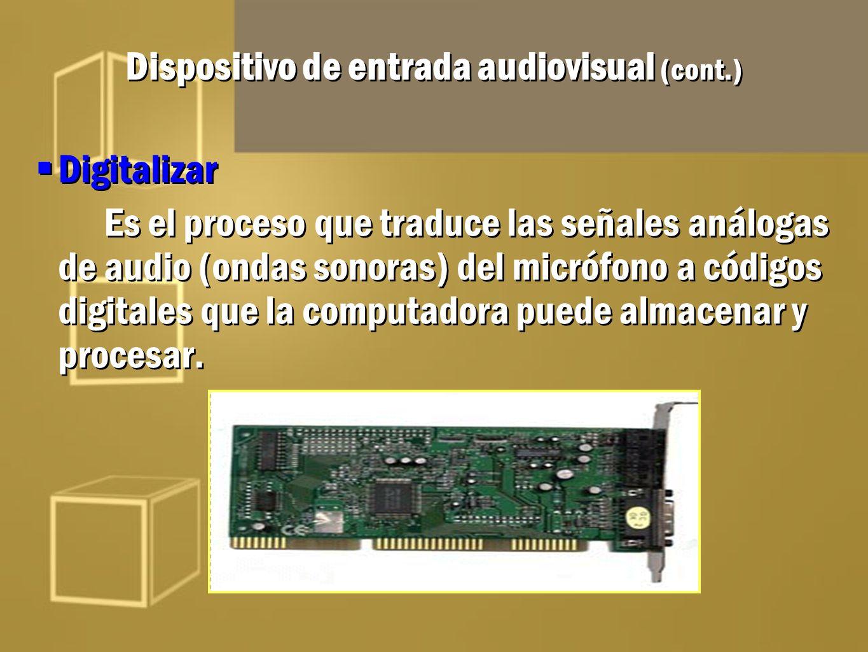Dispositivo de entrada audiovisual (cont.)