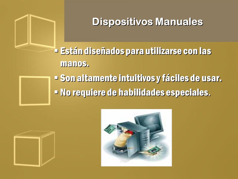 Dispositivos Manuales