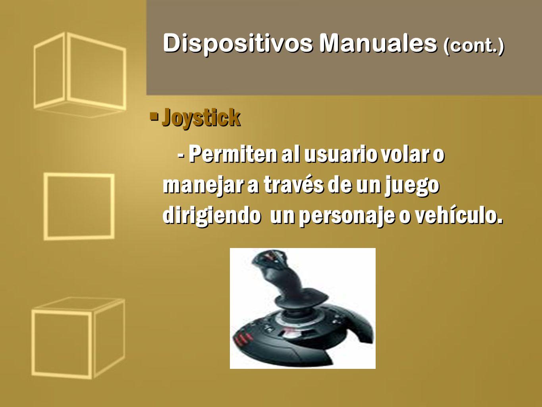 Dispositivos Manuales (cont.)