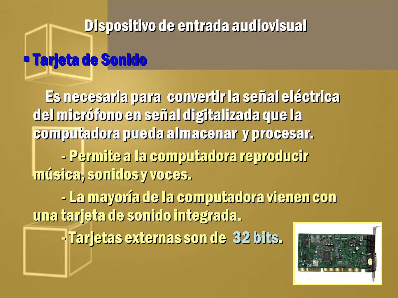 Dispositivo de entrada audiovisual