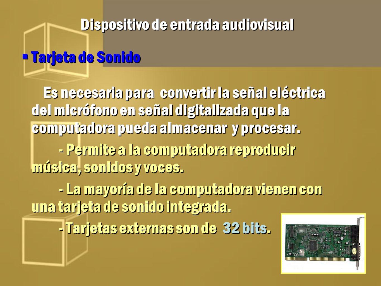 Dispositivo de entrada audiovisual