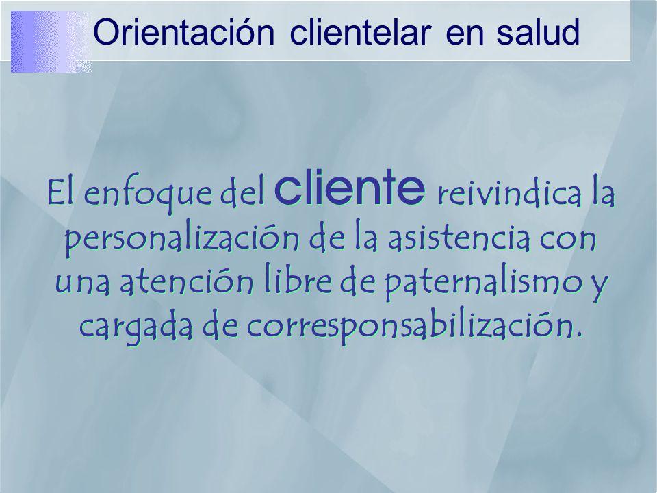 Orientación clientelar en salud