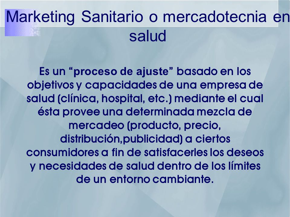 Marketing Sanitario o mercadotecnia en salud