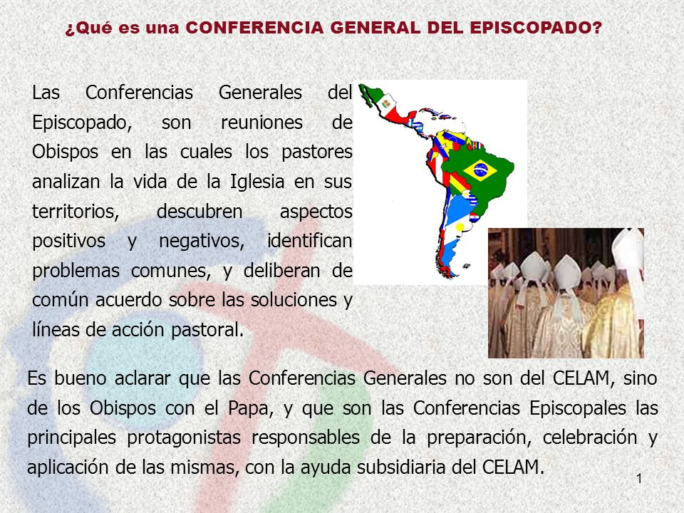 ¿Qué es una CONFERENCIA GENERAL DEL EPISCOPADO