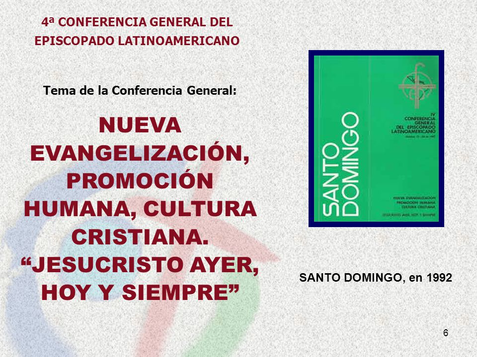 4ª CONFERENCIA GENERAL DEL EPISCOPADO LATINOAMERICANO