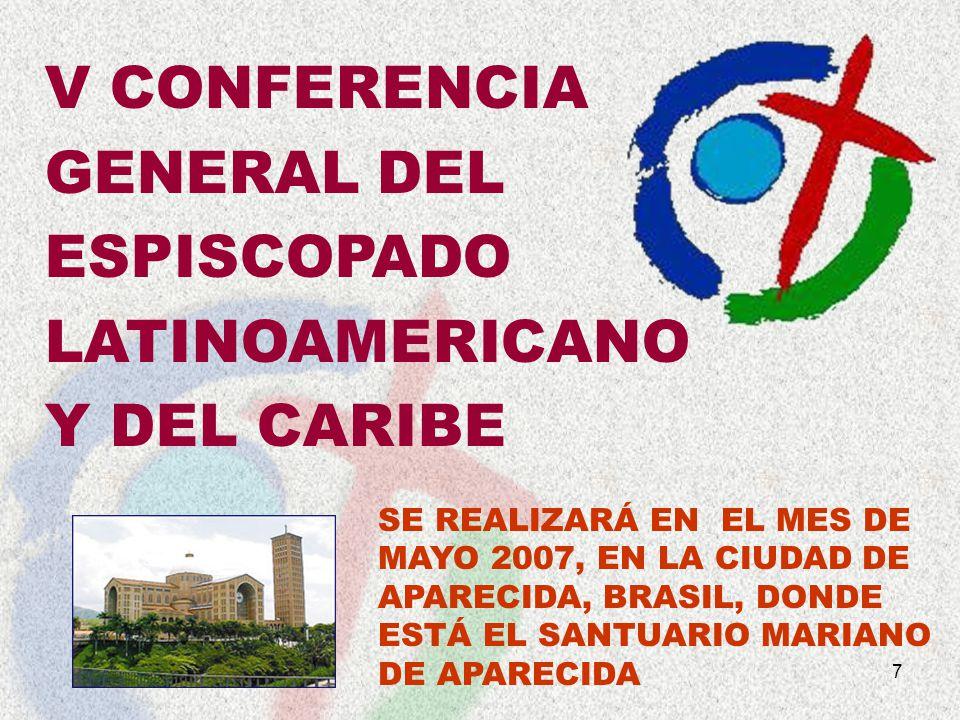 V CONFERENCIA GENERAL DEL ESPISCOPADO LATINOAMERICANO Y DEL CARIBE