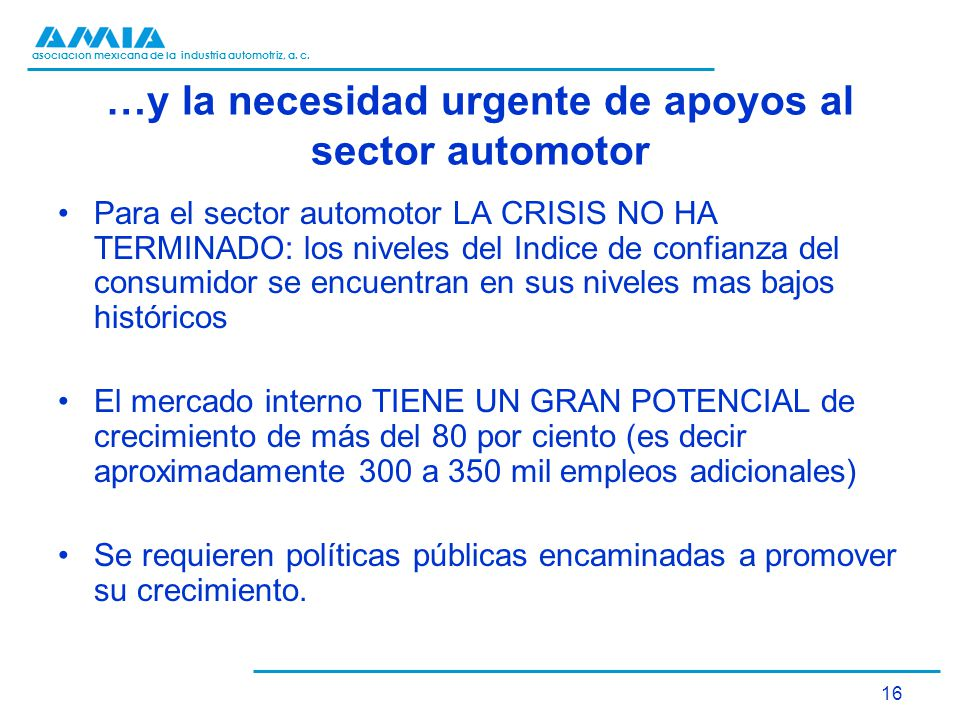 …y la necesidad urgente de apoyos al sector automotor