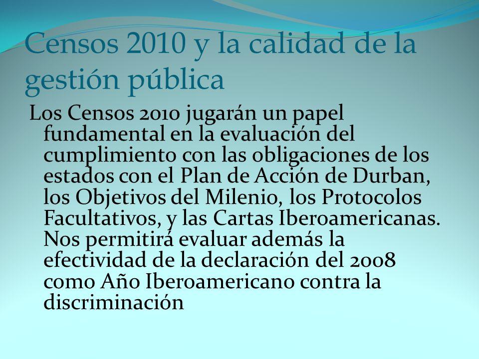 Censos 2010 y la calidad de la gestión pública