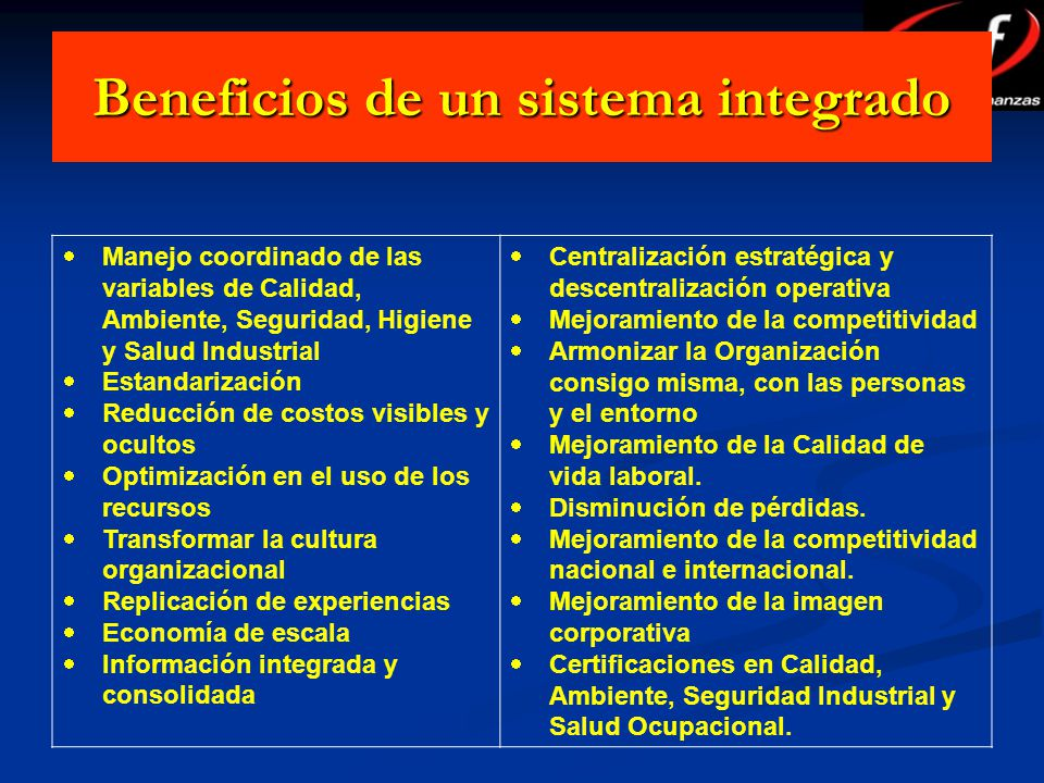 Beneficios de un sistema integrado