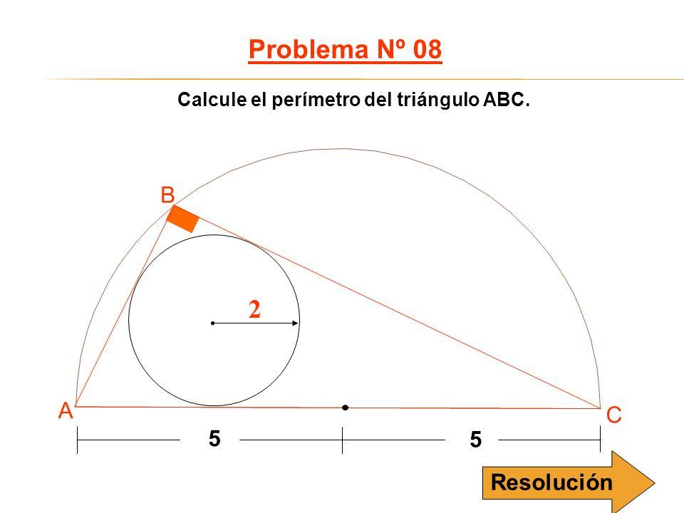Problema Nº 08 2 B A C 5 Resolución