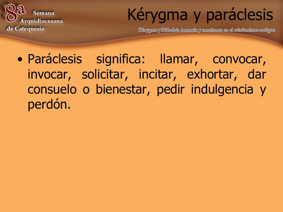 Kérygma y paráclesis