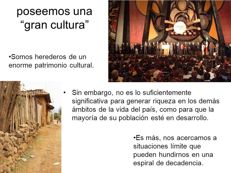 poseemos una gran cultura