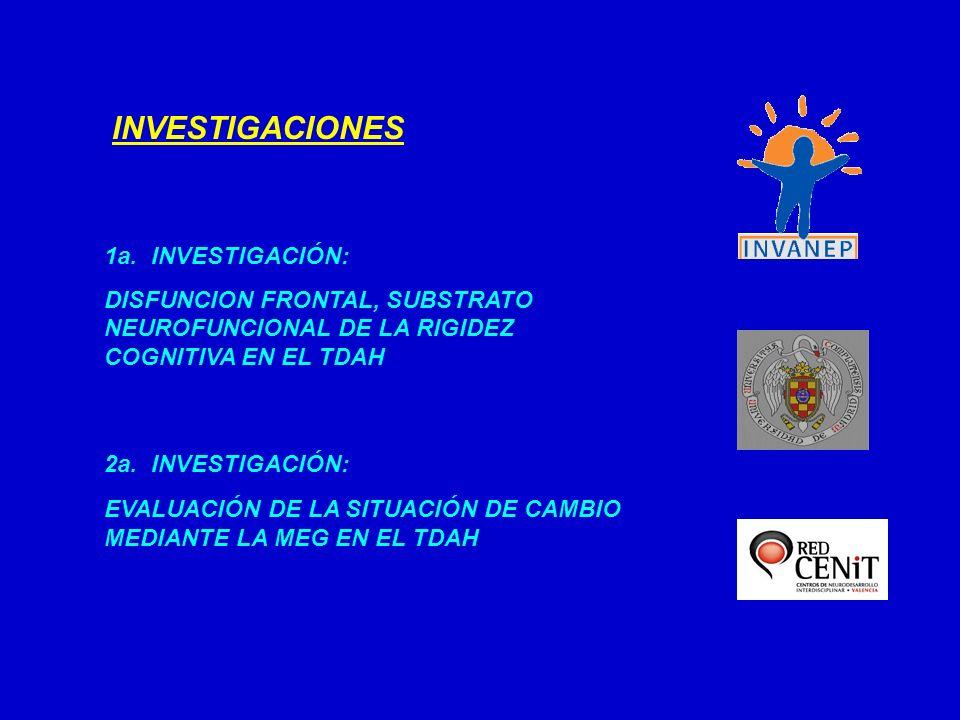 INVESTIGACIONES 1a. INVESTIGACIÓN: DISFUNCION FRONTAL, SUBSTRATO